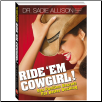 RIDE EM COWGIRL - Sex Positions Book